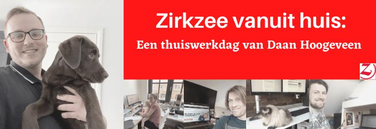 Zirkzee Vanuit Huis: Een Thuiswerkdag Met Daan Hoogeveen… En Zijn Pup Micky