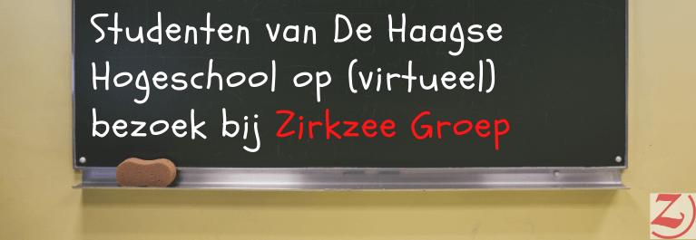 Studenten Van De Haagse Hogeschool Op (virtueel) Bezoek Bij Zirkzee Groep.
